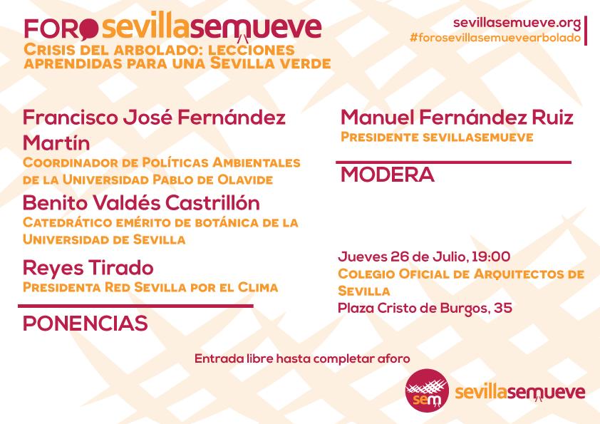 Foro sevillasemueve. Crisis del arbolado: lecciones aprendidas para una Sevilla verde